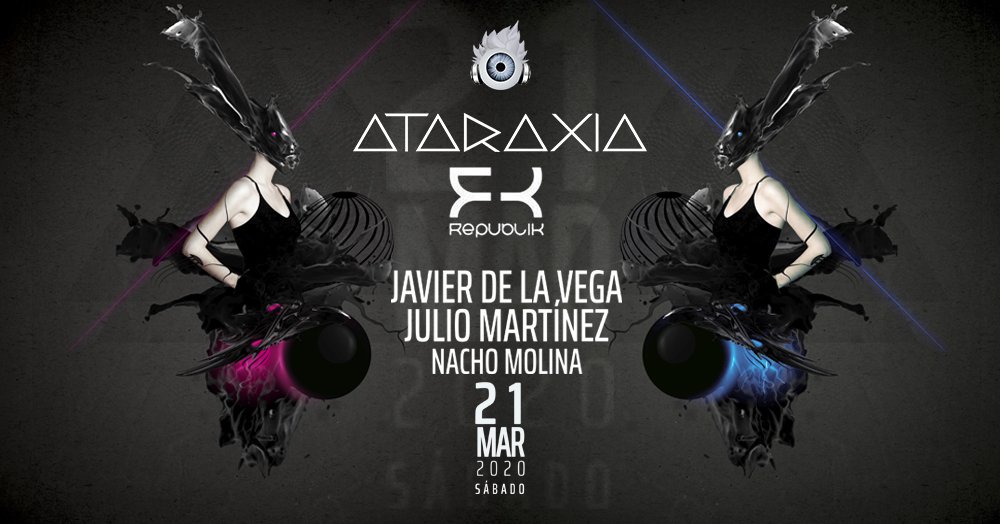 Ataraxia Club - Marzo 2019 - March 2019 | @ataraxia_club
